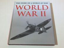 WORLD WAR II  The Story Of A World At War (Cawthorne 2014)